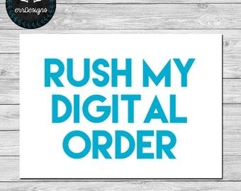 Rush My Digital Order