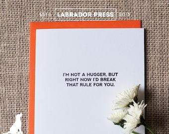 I'm Not A Hugger Greeting Card