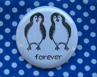 Forever Penguins - 2.25 inch pinback button badge