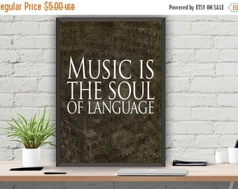SALE Music Is The Soul Of Language Print Quote Poster Instant Download Wall Art 8x10 ,16x20 ,22x28