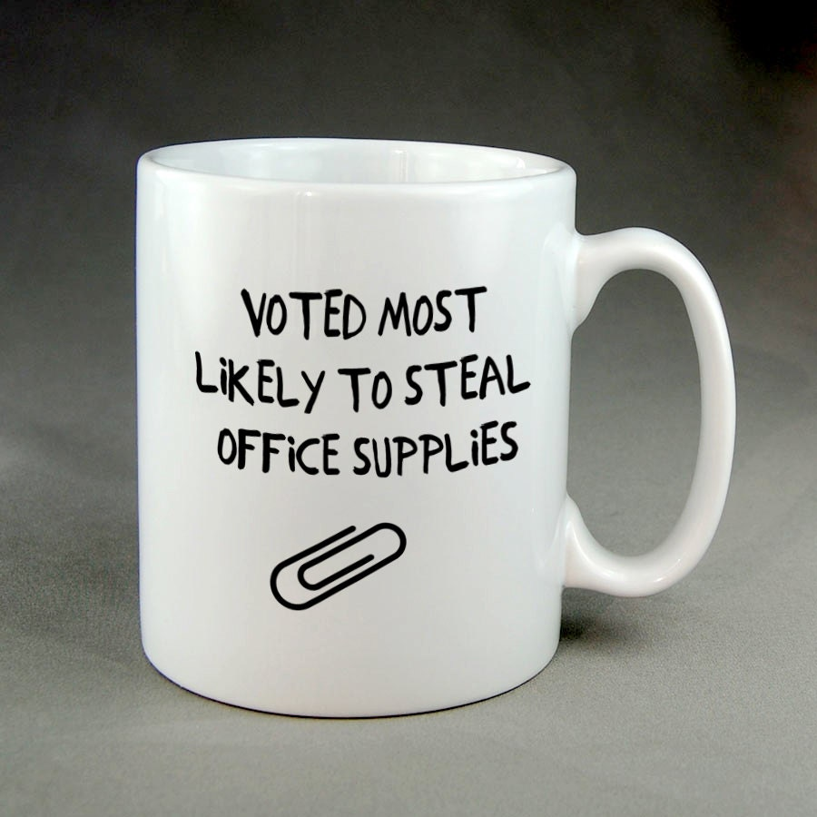 Most likely to steal office supplies funny coffee mug mugs oz - Funny coffee thermos ...
