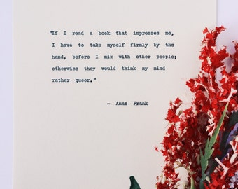 If I read a book/ Anne Frank Quote/ Hand Typed on Vintage Typewriter