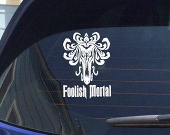 Disney Haunted Mansion Decal Foolish Mortal Sticker