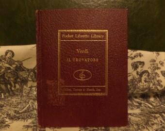 Pocket Libretto Library Verdi Il Trovatore by Guiseppe Verdi 1948