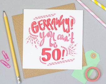 Gerraway You Can't be 50! Yorkshire Card