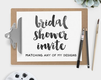 Custom Bridal Shower Invitation DIY / Printable PDF ▷ Matching any of the collections in my shop
