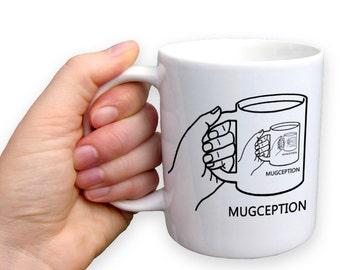 Mugception, Coffee Mug, Funny coffee mug