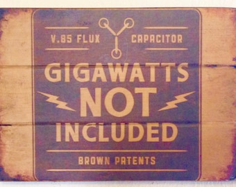 Antiqued Back to the Future Gigawatts Sign