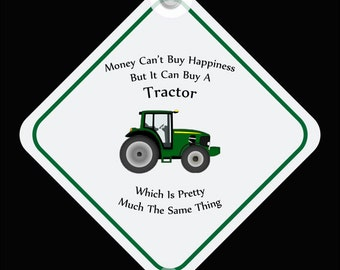 Tractor -Money Can't Buy Happiness - Car Window Sign - Plaque - Green - Red - FREE POSTAGE