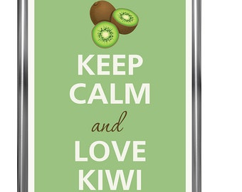 Keep calm and love kiwi - Art Print - Keep Calm Art -  Prints - Posters - Motivational quotes - Keep Calm Poster