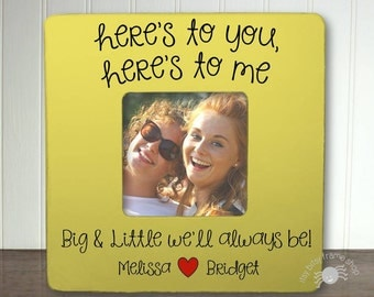 big and little sorority sisters college rush personalized big little gift big little frame heres to you heres to me big and little ib5fs