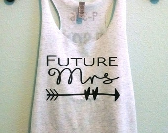 Future Mrs with or without custom wedding date and last name on back