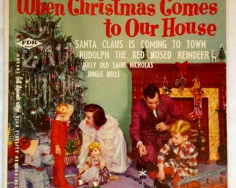When Christmas Comes to Our House 45 rpm 1950's Waldorf Records Nice Copy Great Gift!