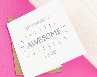 As Awesome As You Greeting Card