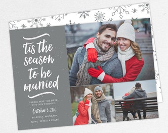 Christmas Save the Dates, Holiday Save the Dates, 'Tis The Season to be Married Cards, Printable Save the Dates, DIY,
