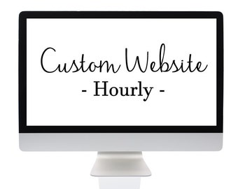 Custom Professional Website Design - Custom Website - Hourly Website Design