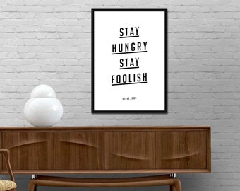 Stay Hungry Stay Foolish Print Motivational Steve Jobs Quote Poster Modern Design Typography wall art decor Best price canvas art