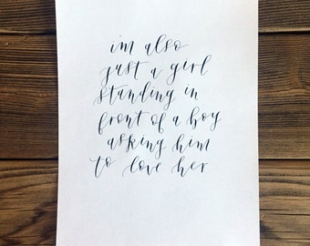 I'm also just a girl // Calligraphy Print