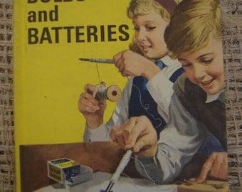 Magnets, Bulbs and Batteries. Vintage Ladybird Junior Science Book. 1966