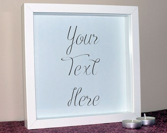 Personalised Custom Frame with your own message or Quote, Create your own design