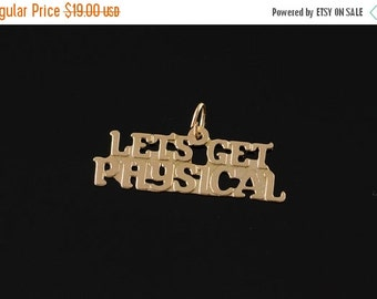 1 Day Sale 14K Let's Get Physical Word Text Lettering Charm/Pendant Yellow Gold