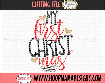 Christmas SVG My First 1st Christmas SVG DXF eps and png Files for Cutting Machines Cameo or Cricut