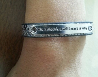 Where there a will thare's a way. In sale Leather Bracelet with message. A message plate.