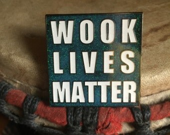 Wook lives matter hat pin