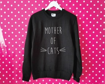 Mother Of Cats Unisex Sweatshirt. Funny Cat Sweatshirt. Cat Sweater. Crazy Cat Lady. Kitten Mommy. Cat Lovers Gift. Cat Shirt.