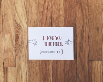 funny hand drawn card 'i love you this much'