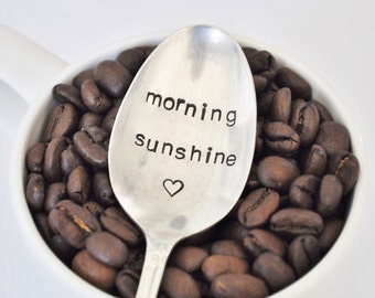 Morning Sunshine  -  Hand Stamped Vintage Coffee Spoon for COFFEE LOVERS (TM)