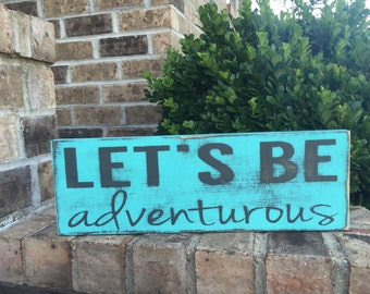 Let's Be Adventurous
