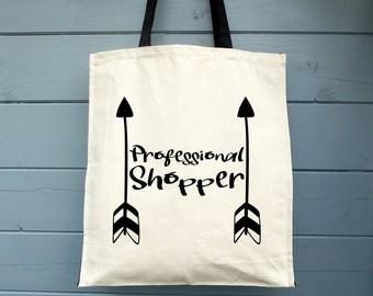 Professional Shopper, Canvas Tote Bag, Shopping Bag, Gift, Grocery Bag, Shopper, Market Tote Bag, Bag for Life, Fair Trade, Cotton Tote Bag