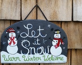 12x8 Let it Snow Slate Welcome Sign