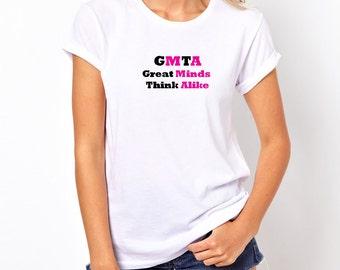 Great Minds Think Alike Womens T-Shirt