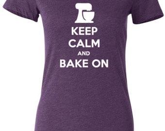 KEEP CALM And Bake On Ladies Tee
