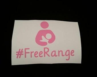 Free Range Breastfeeding Decal - Car, Laptop, Phone, Tablet