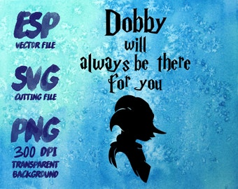 Dobby will  always be there for you Clipart , SVG Cutting , ESP Vectors files , T shirt , iron on , sticker ,Personal Use