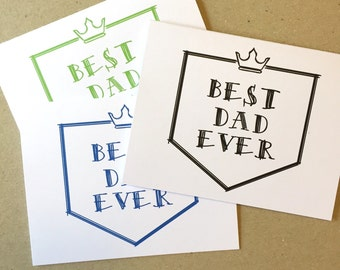 Best Dad Ever - Father's Day Card - Card for Dad - Dad's Day - Father's Day - Best Dad - Dad Card - Father Card - Dad Birthday - Dad Gift