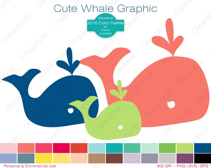 WHALE Clipart Commercial Use Clipart CUTE WHALE Graphic 2016 Color Palette 24 Colors Whale Images Digital Sticker Vector Whale Png Eps Svg