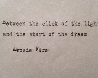 Arcade Fire lyrics, No Cars Go hand typed on antique typewriter scrapbooking