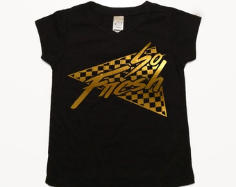 Baby Girls Clothes - Baby Boy Shirt - Baby Girl Shirt - Toddler Shirt - Kids Tee - Retro Baby Clothes - Toddler Boy - 80s - So Fresh Gold