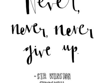 Hand Drawn Typography Quote - Sir Winston Churchill