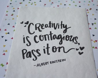 creativity is contagious print