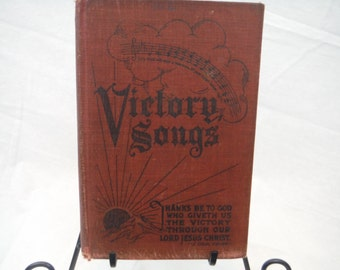 1920's Victory Songs Hymnal Book - Vintage, Antique, Retro, Decorum