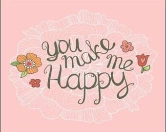 "2"" x 3"" Magnet ""You Make Me Happy!"""