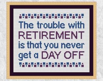Retirement cross stitch pattern, funny cross stitch quote, modern retirement gift, counted cross stitch pattern PDF, Climbing Goat Designs