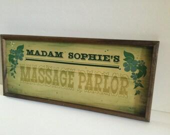 Vintage Madam Sophie's Massage Parlor Sign