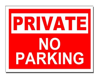 Private No parking Safety Sign