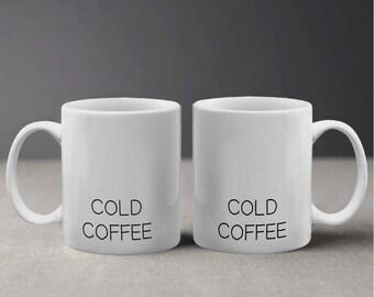 Funny Cold Coffee Beverage Design Mug M1063